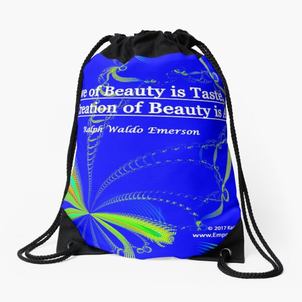 Love of Beauty is Taste. The Creation of Beauty is Art. Drawstring Bag