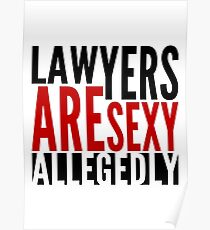 Lawyers Are Sexy... Allegedly Poster