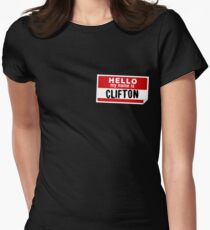 07613c888b9a Hello My Name Is Clifton Name Tag Women s Fitted T-Shirt