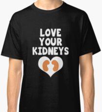 Love Your Kidneys - Kidney Disease Classic T-Shirt