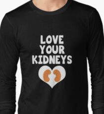 Love Your Kidneys - Kidney Disease Long Sleeve T-Shirt