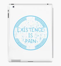 Existence Is Pain iPad Case/Skin