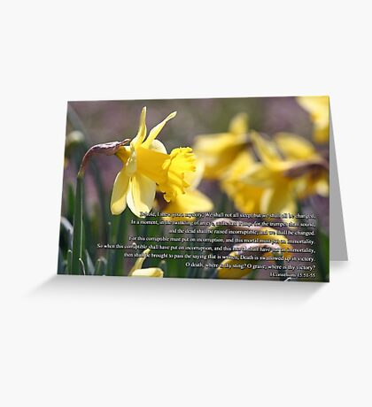 For the trumpet shall sound and the dead shall be raised incorruptible  Greeting Card