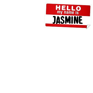 Hello My Name Is Jasmine Name Tag by marcoafsousa