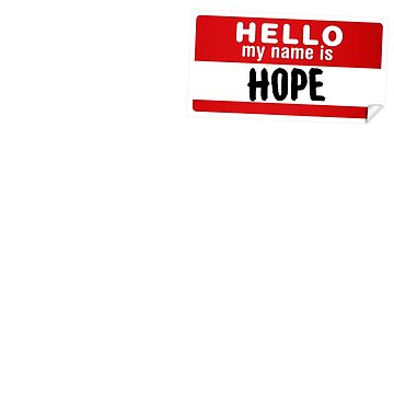 Hello My Name Is Hope Name Tag by marcoafsousa