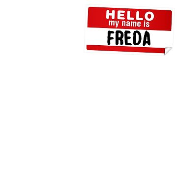 Hello My Name Is Freda Name Tag by marcoafsousa