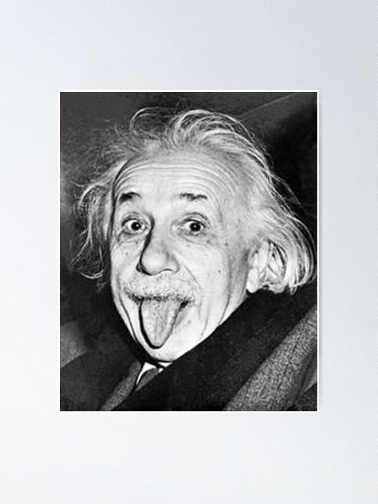 Alternate view of Albert Einstein Tongue  Poster