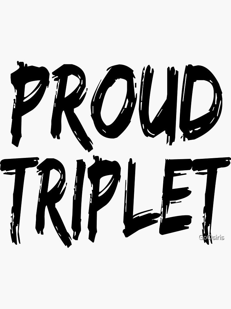 Proud Triplet de GoOsiris