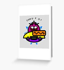 Can U.F.O ?  Greeting Card
