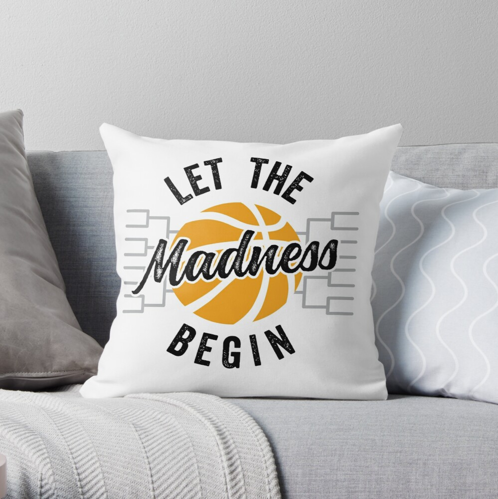 Let The Madness Begin Throw Pillow