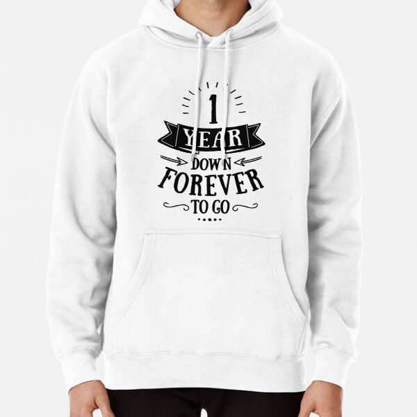 One Year Down Forever To Go Anniversary Couple T-shirt, Gadget Cases And Other Gifts Pullover Hoodie