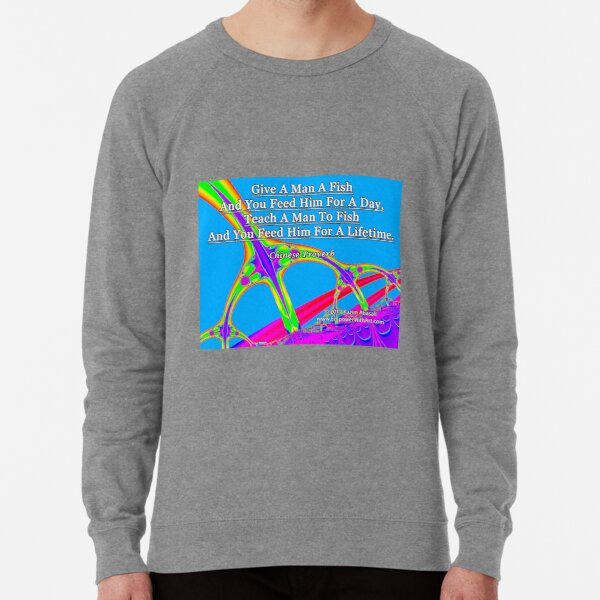 Give A Man A Fish Lightweight Sweatshirt