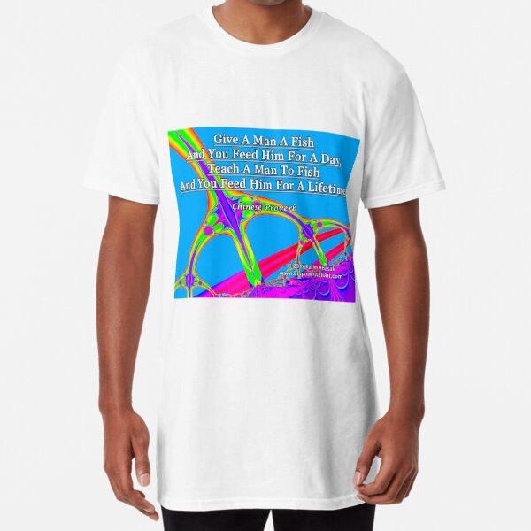 Give A Man A Fish Long T-Shirt