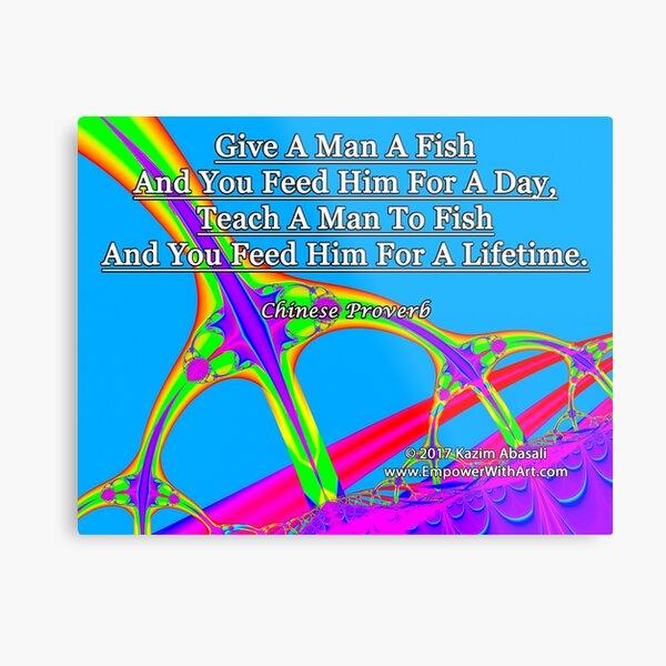Give A Man A Fish Metal Print