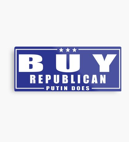 Buy Republican Putin Does Metal Print