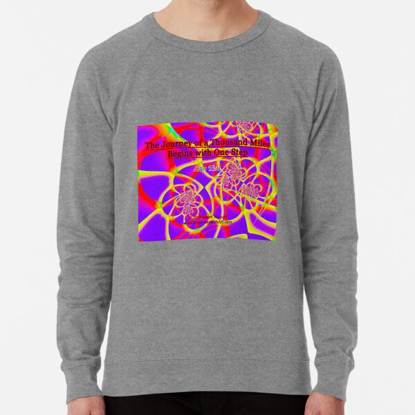 The Journey of a Thousand Miles Lightweight Sweatshirt