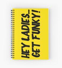 Cuaderno de espiral Hey Ladies... Get Funky!