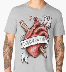 Draw or Die Men's Premium T-Shirt