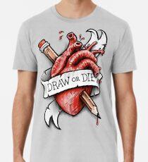 Zeichnen oder sterben Männer Premium T-Shirts