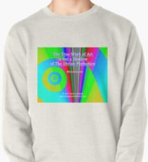 The True Work of Art Pullover Sweatshirt