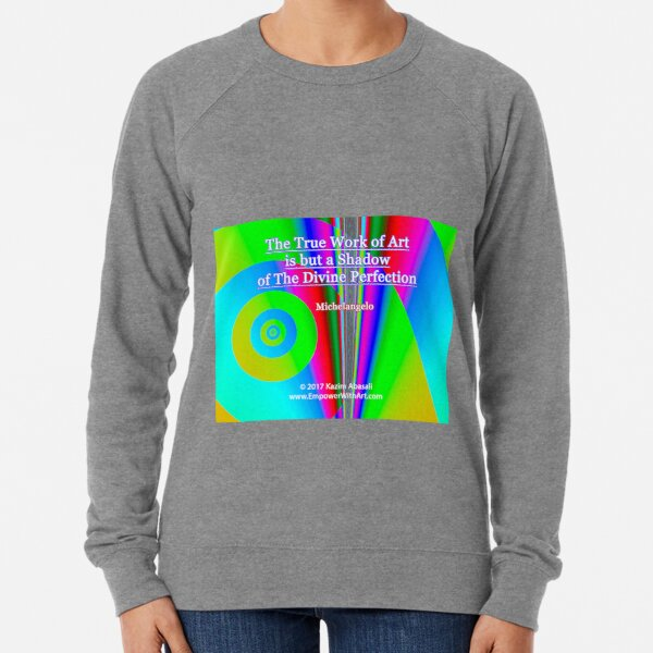 The True Work of Art Lightweight Sweatshirt