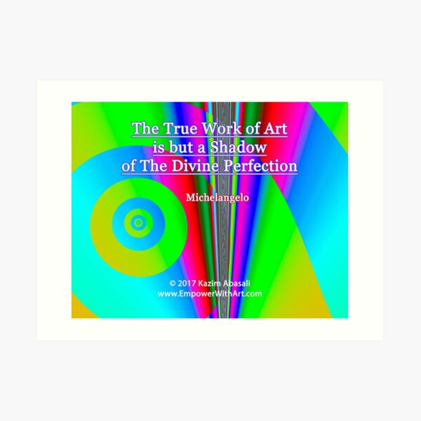 The True Work of Art Art Print