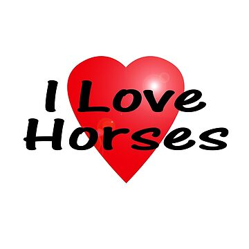 I Love Horses Sticker Equine T-Shirt Horse Bedspread Skirt by deanworld