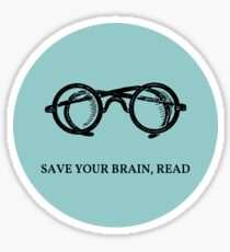 Save your brain, read Sticker