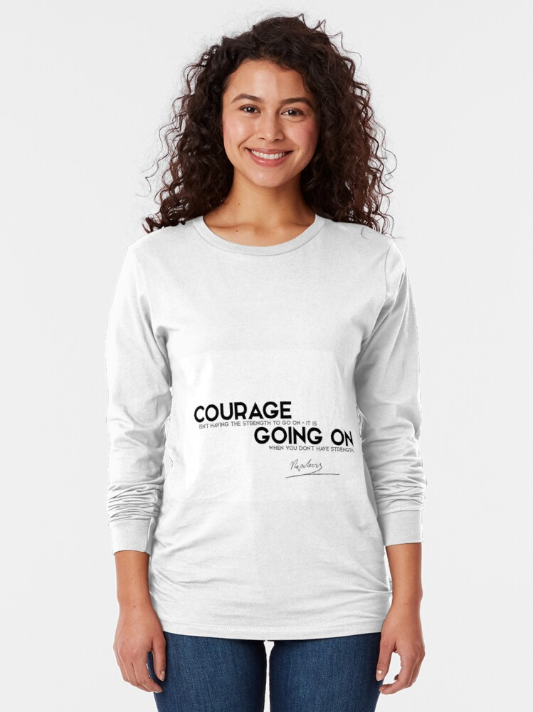 Alternate view of courage going on - napoleon Long Sleeve T-Shirt