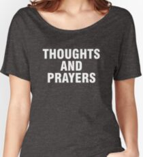 Thoughts and prayers Women's Relaxed Fit T-Shirt