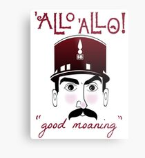 "Allo Allo, Officer Crabtree, ""good moaning"" Metal Print"