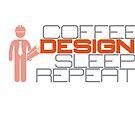 coffee design sleep repeat 01 by blueeyesjus