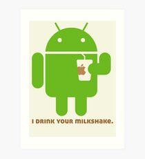 I drink your Milkshake Art Print