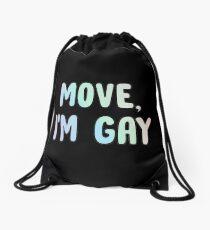 Move Im Gay Drawstring Bag
