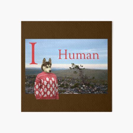 I Human Art Board Print