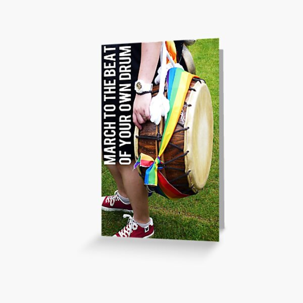 CARD: March to the beat of your own drum Greeting Card