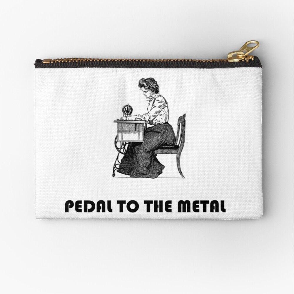 PEDAL TO THE METAL by Sugarchele23 Zipper Pouch