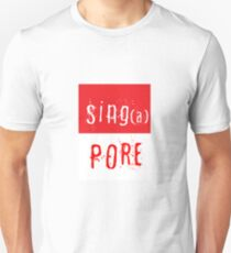 Sing(a)pore Unisex T-Shirt