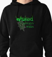 Once Upon A Time - Wicked Always Wins Pullover Hoodie