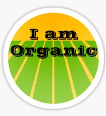 I AM ORGANIC Sticker
