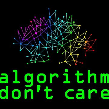 Algorithm Don't Care by SymbolGrafix