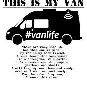 Vanlife Creed - Transit G3 by rockburner