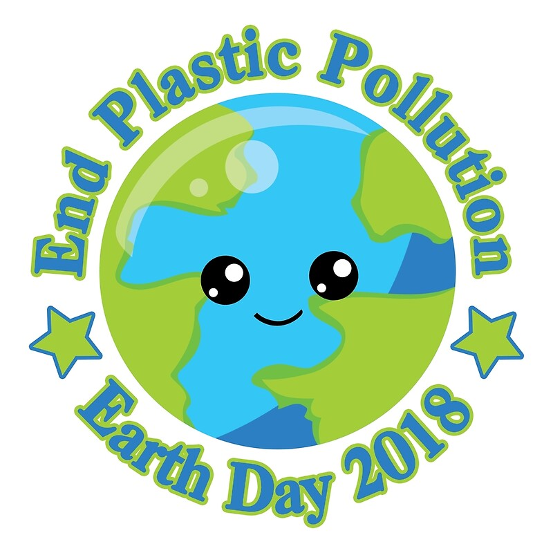 Image result for Earth Day 2018 end plastic pollution