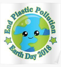 Earth Day 2018 | End Plastic Pollution Poster