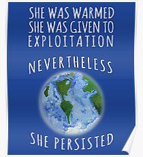 Trotzdem wird Mutter Erde widerstehen und bestehen bleiben Poster
