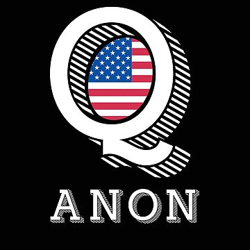 Q anon flag  by GrandOldTees