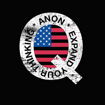 Q Anon Patriotic Political Conspiracy  by GrandOldTees