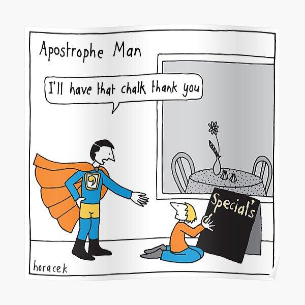 Apostrophe Man Poster