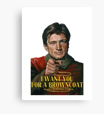 I Want You for a browncoat Canvas Print