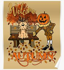 Welcome Autumn Pumpkinhead Pilgrim and Cat On Bench Poster